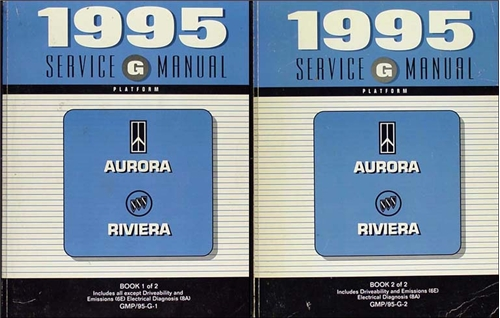 1995 Olds Aurora Buick Riviera Repair Shop Manual Original 2 Volume Set Final Edition