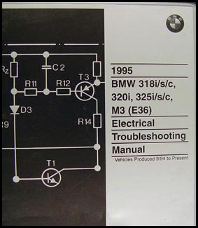 1995 BMW 318i/s/c 320i 325i/s/c M3 Electrical Troubleshooting Manual