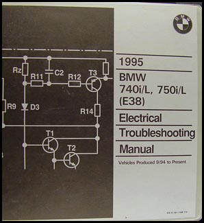 1995 BMW 740i/L 750i/L Electrical Troubleshooting Manual