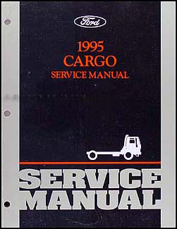 1995 Ford Cargo Repair Manual Original