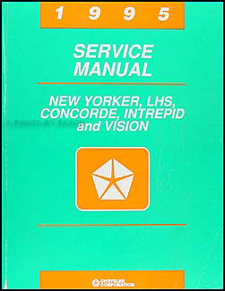 1995 Vision, Concorde, LHS, New Yorker, Intrepid Repair Shop Manual Original
