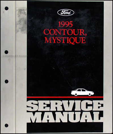 1995 Ford Contour & Mercury Mystique Shop Manual Original
