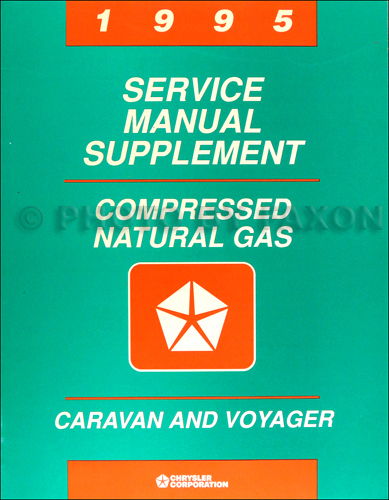 1995 Dodge Caravan & Voyager Compressed Natural Gas Repair Shop Manual Supp. CNG
