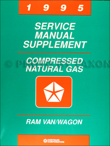 1995 Dodge Ram Van CNG Compressed Natural Gas Shop Manual Supp.
