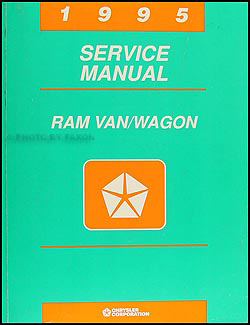 1995 Dodge Ram Van & Wagon Shop Manual Original B1500-3500