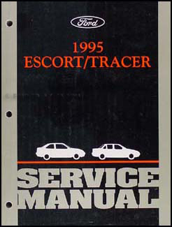 1995 Ford Escort & Mercury Tracer Repair Manual Original