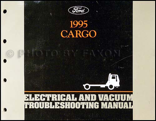 1995 Ford Cargo Electrical & Vacuum Troubleshooting Manual Original