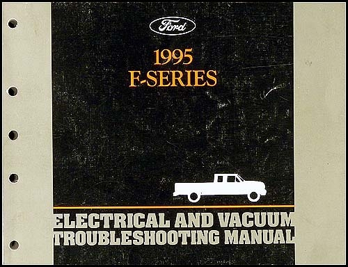 1995 Ford Pickup Truck F150-F550 Electrical Troubleshooting Manual Original