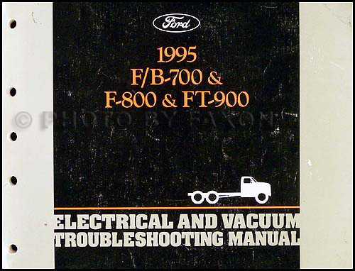 1995 Ford F700-F900 & B-series Medium Truck Electrical Troubleshooting Manual