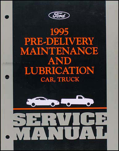 1995 Maintenance & Lubrication Manual Original --FoMoCo All Models