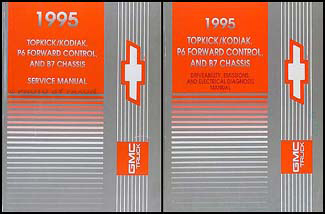 1995 Topkick, Kodiak, B7, P6 Truck Repair Manual Original 2 Volume Set