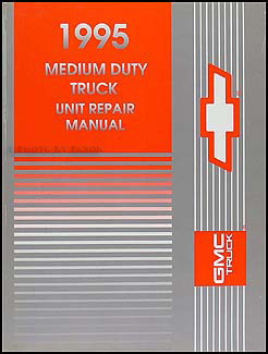 1995 Chevy GMC Medium Truck Overhaul Manual Orig. Topkick Kokiak P6 B7