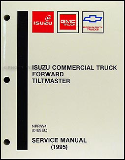 1995 NPR & W4 Diesel Repair Manual Original