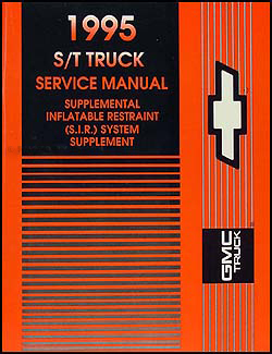 1995 Chevy/GMC S/T Truck Airbag Shop Manual Original Supplement
