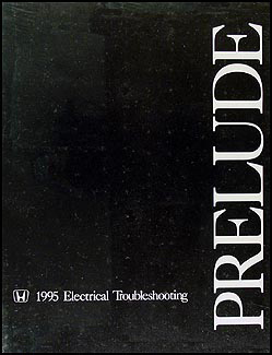 1995 Honda Prelude Electrical Troubleshooting Manual Original