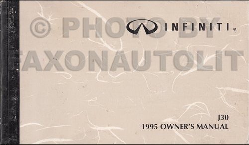 1995 Infiniti J30 Owner's Manual Original