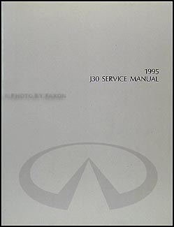 1995 Infiniti J30 Repair Manual Original