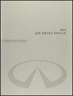 1995 Infiniti Q45 Repair Manual Original