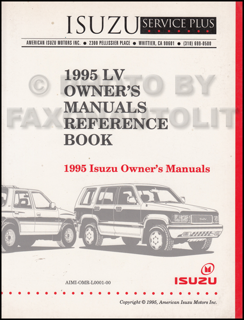 1995 Isuzu LV Owner's Manual Original Reference Book Rodeo Trooper Pickup