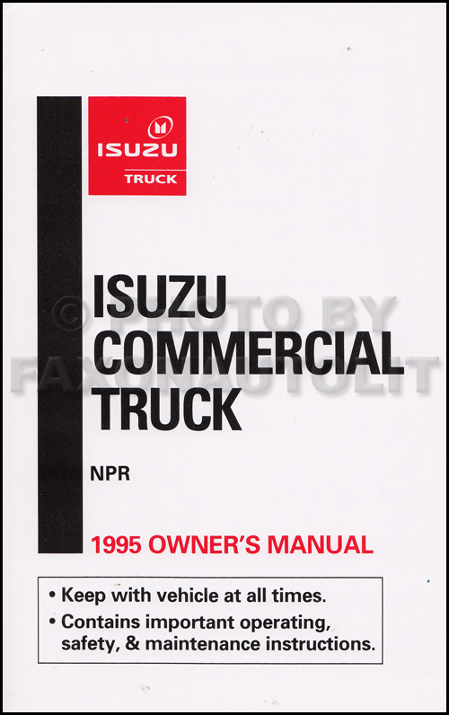 1995 Isuzu NPR Diesel Truck Owner's Manual Original