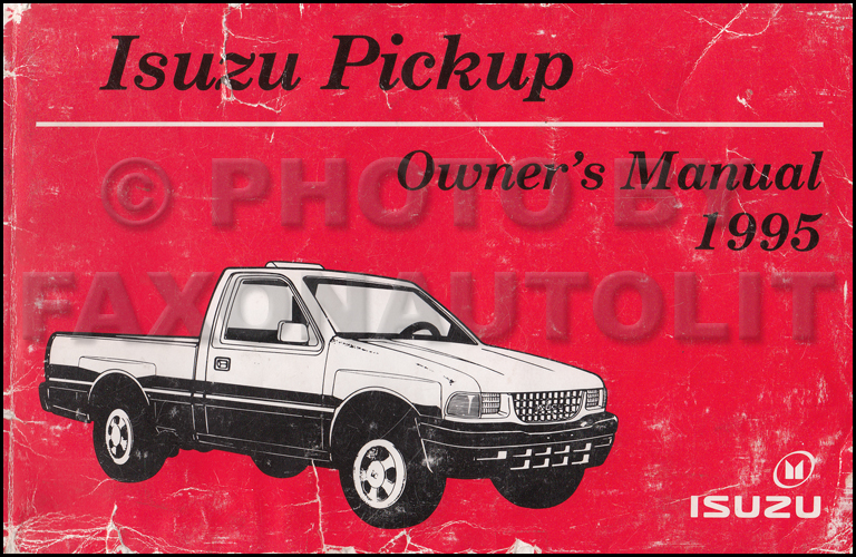 1995 Isuzu Pickup Truck Owner's Manual Original