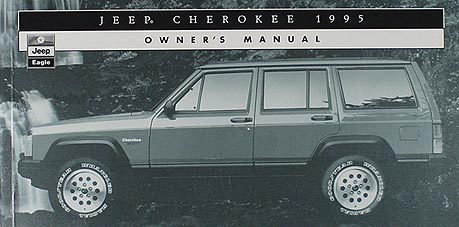 1995 jeep cherokee original owner s manual rh faxonautoliterature com 95 Jeep YJ Wrangler 1995 jeep wrangler yj owners manual pdf