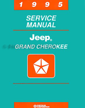 1995 Jeep Grand Cherokee Shop Manual Original