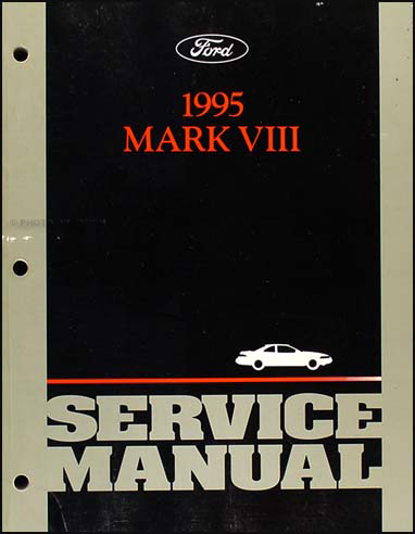 1995 Lincoln Mark VIII Shop Manual Original