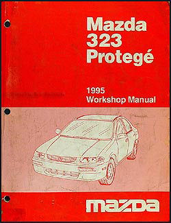 1995 Mazda 323 & Protege Repair Manual Original