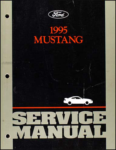 1995 Ford Mustang Shop Manual Original
