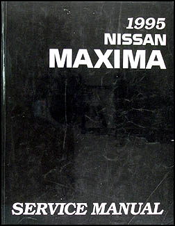 1995 Nissan Maxima Repair Manual Original