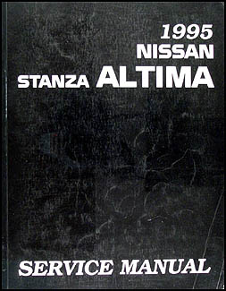 1995 Nissan Stanza Altima Repair Manual Original