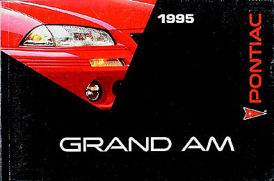 1995 Pontiac Grand Am Original Owner's Manual 95 SE/GT
