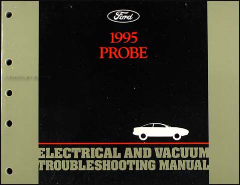 1995 Ford Probe Electrical and Vacuum Troubleshooting Manual Original