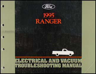 1995 Ford Ranger Electrical and Vacuum Troubleshooting Manual Original
