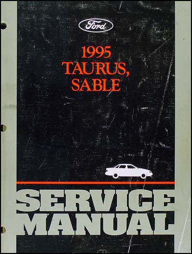 1995 Ford Taurus and Mercury Sable Shop Manual Original