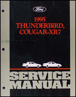 1995 Ford Thunderbird & Mercury Cougar XR7 Shop Manual Original