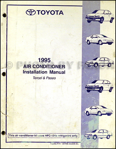 1995 Toyota Tercel and Paseo Air Conditioner Installation Manual Original