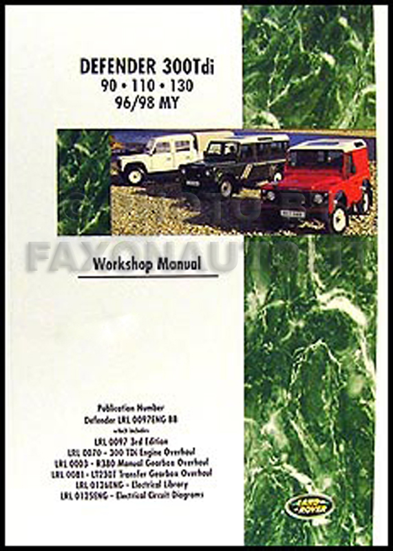 1996-1998 Land Rover Defender 300Tdi Repair Manual Reprint