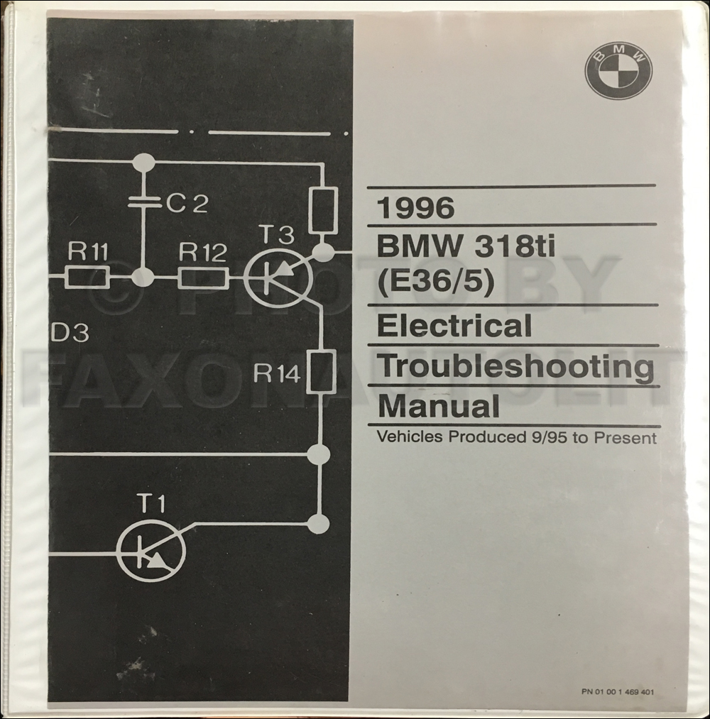 1996 BMW 318ti (E36/5) Electrical Troubleshooting Manual Original