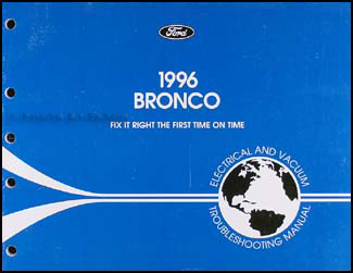 1996 Ford Bronco Electrical & Vacuum Troubleshooting Manual Original