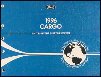 1996 Ford Cargo Electrical & Vacuum Troubleshooting Manual Original