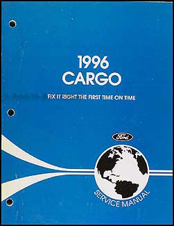 1996 Ford Cargo Repair Manual Original