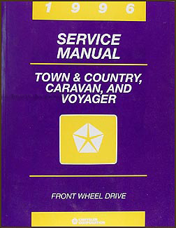 1996 Caravan, Town & Country, & Voyager Van Repair Manual Original
