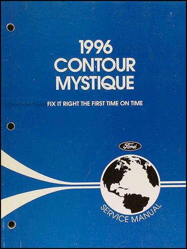 1996 Ford Contour and Mercury Mystique Shop Manual Original
