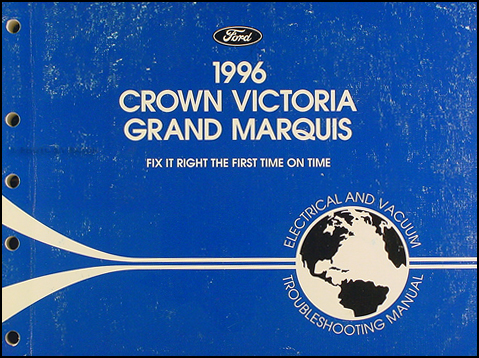 1996 Ford Crown Victoria Mercury Grand Marquis Electrical Troubleshooting Manual