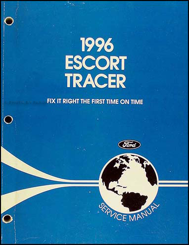 1996 Ford Escort and Mercury Tracer Shop Manual Original