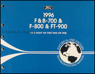 1996 Ford F B C 700-8000 Medium/Heavy Truck Electrical Troubleshooting Manual