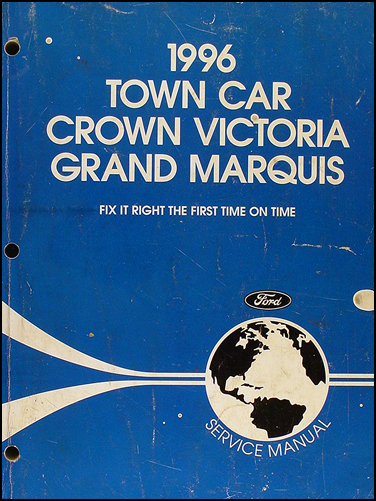 1996 Lincoln Town Car Ford Crown Victoria Mercury Grand Marquis Repair Shop Manual