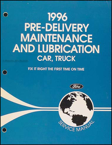 1996 Maintenance & Lubrication Manual Original --FoMoCo All Models